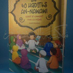Les 40 hadiths An-Nawawi (illustré et commenté pour les enfants)